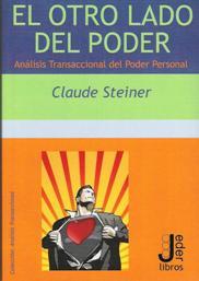 El otro lado del Poder de Claude Steiner