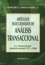 Artículos Seleccionados de Análisis Transaccional de Margery Friedlander
